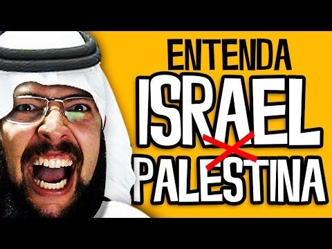 ENTENDA ISRAEL X PALESTINA