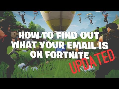 HOW TO FIND OUT WHAT YOUR EMAIL IS ON FORTNITE (UPDATED)