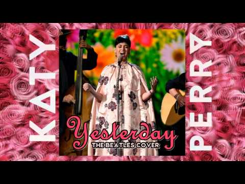 Katy Perry  Yesterday The Beatles  + DOWNLOAD MP3