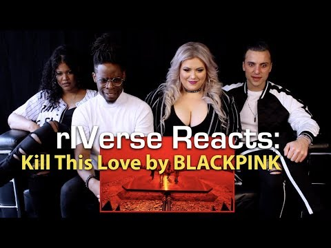 rIVerse Reacts: Kill This Love by BLACKPINK - MV Reaction