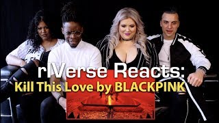 rIVerse Reacts: Kill This Love by BLACKPINK - M/V Reaction
