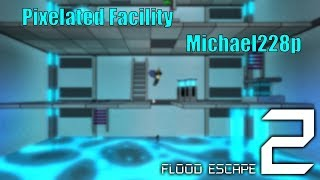 [FE2] Roblox | Pixelated Facility by Michael228p(me!)