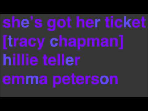 She's Got Her Ticket (Tracy Chapman)