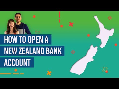 Choosing A New Zealand Bank + How To Open A New Zealand Bank Account