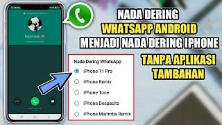 Download Cara Mengganti Nada Dering Whatsapp Seperti Iphone Tanpa Aplikasi