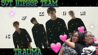 Video MV Reaction| SVT (세븐틴) HIPHOPTEAM - TRAUMA download MP3, 3GP, MP4, WEBM, AVI, FLV Juli 2018