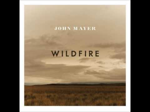 John Mayer - Wildfire (Studio Version)