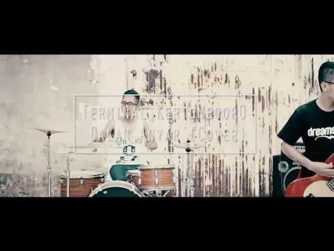 Terminal Kertonegoro-Dalan Anyar (Punk Melodic Cover)