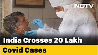 Covid-19 News: India Crosses 2 Million Coronavirus Cases