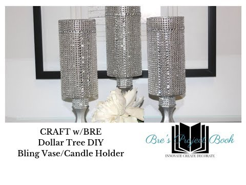 CRAFT W/Bre:  DIY Bling Dollar Candle Holder Or Vase Tutorial