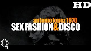 Antonio Lopez(Sex Fashion & Disco) | 2018 Official Movie Trailer #Documentary Film