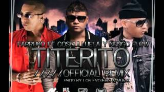 Titerito (Official Remix) - Farruko Ft. Cosculluela & Ñengo Flow (Official Remix)