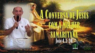 João 4.1-30 - Ir. Paulo Carmona