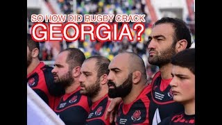 So how did Rugby crack Georgia? | Squidge Rugby