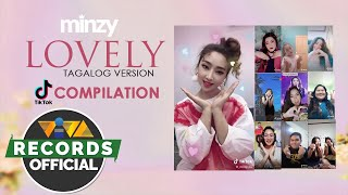 'Lovely (Tagalog Ver.)' by Minzy (Tiktok Challenge Compilation Video)