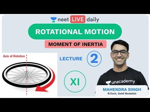 NEET 2020: Rotational Motion - L 2   Moment of Inertia   Physics   Unacademy NEET   Mahendra Sir