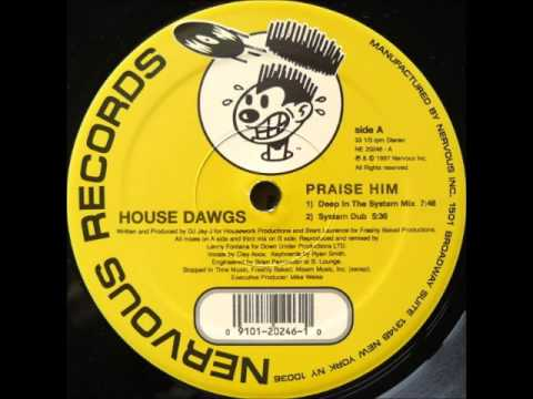 House Dawgs - Praise Him