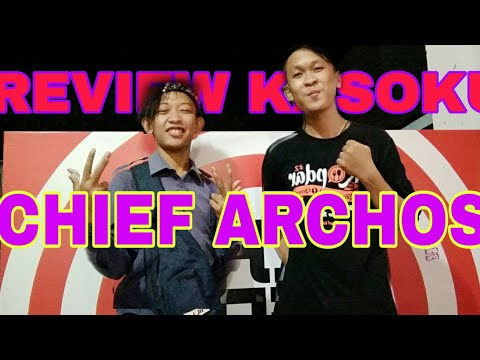REVIEW KEDAI KASOKU || WITH CHIEF ARCHOS