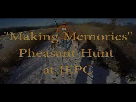 Making Memories Pheasant Hunt At JEPC