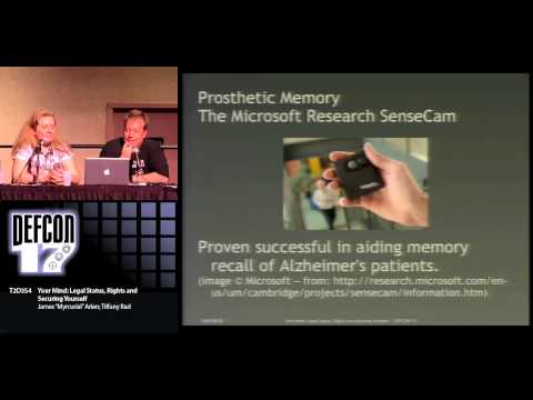 DEF CON 17 - James Myrcurial Arlen and Tiffany Rad - Your Mind: Legal Status Rights