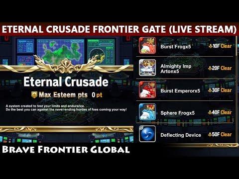 Eternal Crusade Frontier Gate Live Stream (Brave Frontier Global)