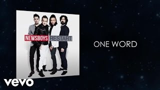 Newsboys - One Word (Lyric Video)