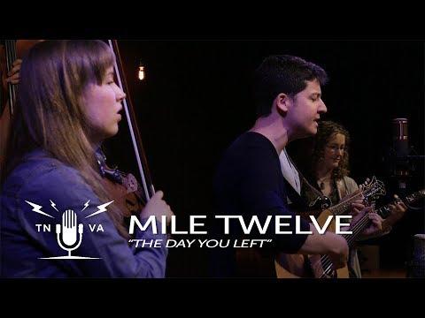 "Mile Twelve - ""The Day You Left"" - Radio Bristol Sessions"