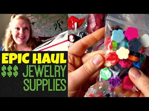 EPIC Haul of the Century - $$$ Jewelry Supplies