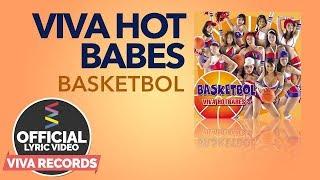 Viva Hot Babes — Basketbol [ Lyric ]
