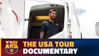 DOCUMENTARY FC Barcelona 2017 US Tour