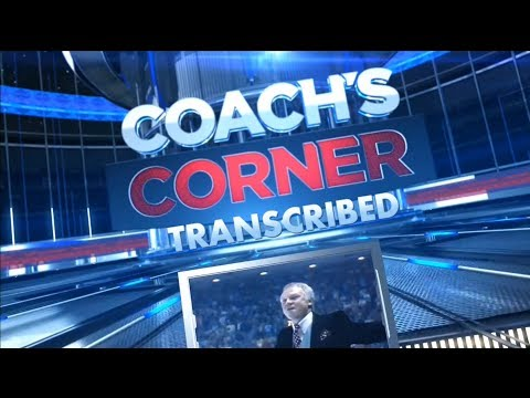 Coach's Corner Transcribed - May 30th, 2018