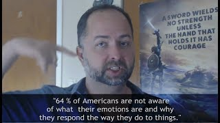 64% of Americans are not aware of what their emotions are...