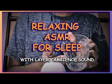 ASMR Sleep Relaxation - Water Sounds Tapping Scratching Hand sounds Layered Ambience Sounds