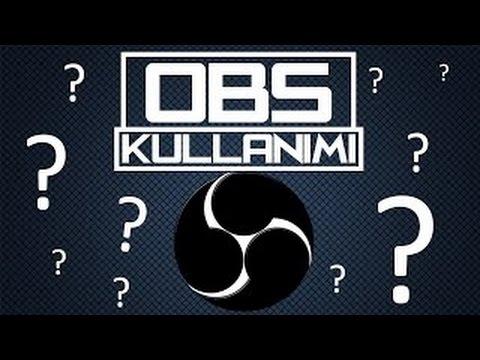Open Broadcaster Software (OBS) | Türkçe
