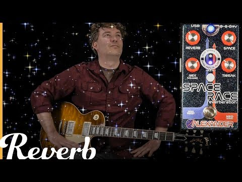 Alexander Pedals Space Race Reverberation | Reverb Tone Report