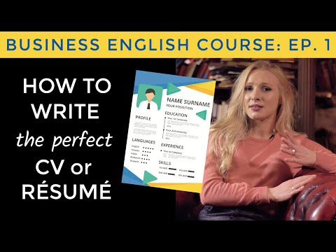 How to write a perfect CV / résumé in English | Business English Course Lesson 1