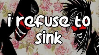 I Refuse To Sink (Fuck The Fame)- Blood On The Dance Floor (Lyrics Video) HD