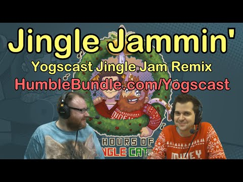 """Jingle Jammin'"" - Yogscast Christmas Livestream 2014 Highlights Remix"