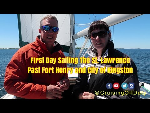 First Sail of the Season up the St Lawrence along the Kingston Waterfront.  Ep66