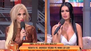 "Renata, catre Andreea ""Te-ai intalnit cu Leo pentru zece milioane!"""