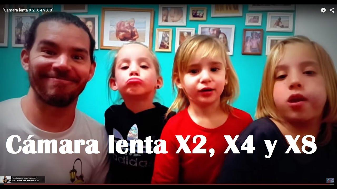 Camara Lenta X2 X4 Y X8