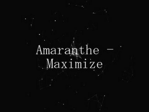 AMARANTHE - MAXIMIZE [LYRICS]