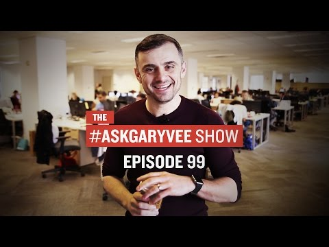 #AskGaryVee Episode 99: Human Interaction, Being Selfish, & What Happened to Blogging