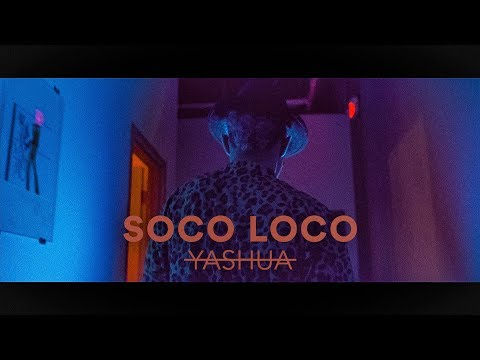 Yashua - Soco Loco (Official Video) | Wizkid Remix