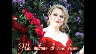 Marianna Bordiyan - Un milione di rose rosse