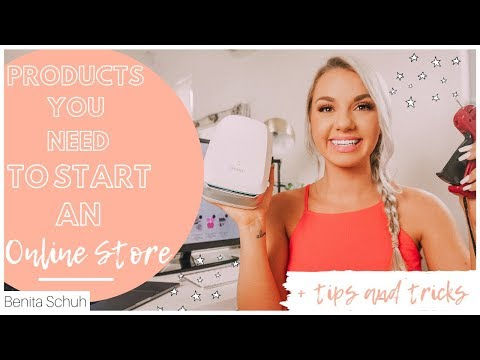 PRODUCTS YOU NEED TO START AN ONLINE STORE!