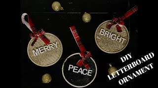 DIY | LetterBoard Ornament | Christmas | 2018