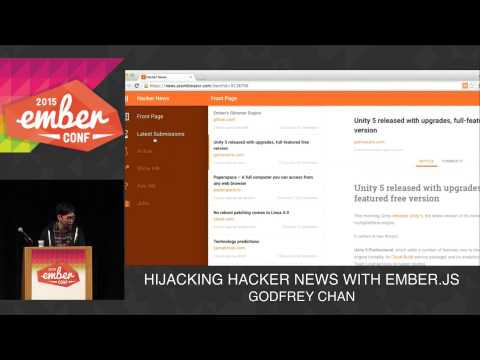 EMBERCONF 2015 - HIJACKING HACKER NEWS WITH EMBER.JS