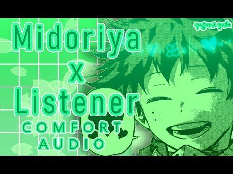 Izuku Midoriya(Deku) x Depressed Listener ASMR p1 [My Hero