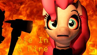 SFM Five Nights at Pinkie s 3 Die In A Fire Official Music Video